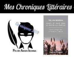 Mes chroniques littéraires pour «Tel un roseau»