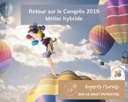 Retour sur le Congrès Douance 2019: Les 5 étapes pour créer son métier hybride