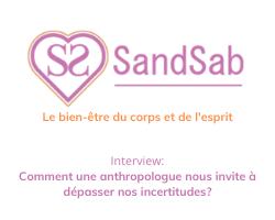 Read more about the article Comment une anthropologue nous invite à dépasser nos incertitudes?