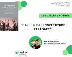 Read more about the article Renouer avec l'incertitude et le sacré