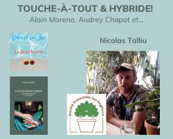 Read more about the article 1er invité Touche-à-tout et Hybride: Nicolas Talliu, Société Protectrice des Végétaux